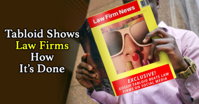 Why The National Enquirer Is Better Than Your Law Firm